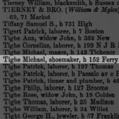 Tighe Michael, shoemaker, h 152 Ferry