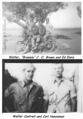 Carl Hannemann and Walter Cantrell / Walter, Brownie and Ed Ennis