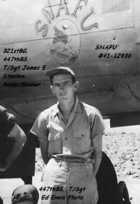 "447thBS, Laseter's Friend ""James E Stanton"" also Radio/Gunner"