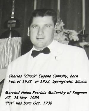 "Charles Eugene Connolly, 1960, Married to ""Pat"" McCarthy of Kingman, AZ 1958"