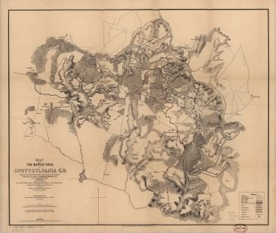 Map of the battle field of Spottsylvania C.H. : showing the field of operations of the Army of the Potomac commanded by Maj. Gen. George G. Meade U.S.A., from May 8th to 21st, 1865 [i.e. 1864] / surveyed under the orders of B › Page 1 - Fold3.com