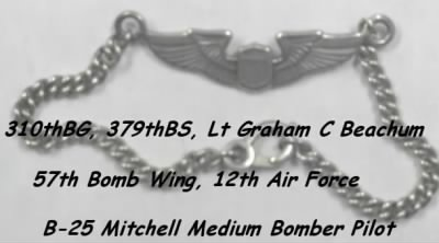 Lt Graham Beachum was a Pilot in the 310th Bomb Group, 379th Bomb Squadron MTO - Fold3.com
