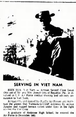 USAF Airman 3rd Class Louis Otto in Bien Hoa, Viet Nam 1963 (about)  Louie's family in PA called him Jimmy Otto)