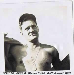 321st Bomb Group, 445th BS, Warren F Hall, Aerial Gunner