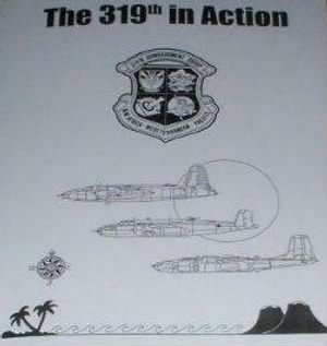 "The BOOK ""319th In Action"" This 3rd Printing has additional info and now available, read description below (2012)"