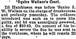 James W Wallace 1896 Sentences Man for Drunkenness & Profanity.JPG