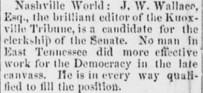 James Wiley Wallace 1882 Senate Clerk Candidacy.JPG - Fold3.com