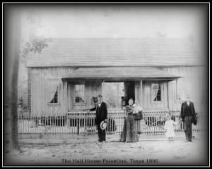 Hall House Palestine, Texa 1896