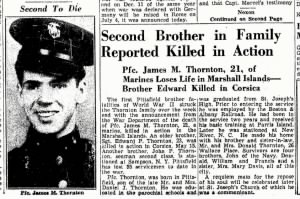"Edward's BROTHER ""James M"" also KIA, in the Marines... on 3 July, 1944 (4 sons)"