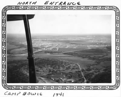 Camp Bowie from the air - north entrance. 1941