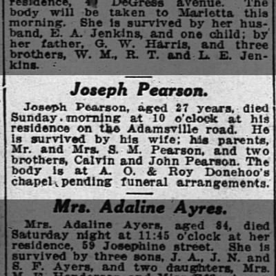 Death Notice: Atlanta. Joseph Pearson, age 27 died Sunday at 10 a.m.