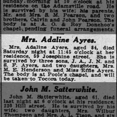 Death Notice: Mrs. Adaline Ayers, 84, died Sat. 11:45 p.m. at residence